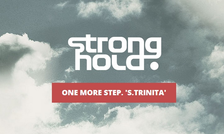 STRONGHOLD   One more step.  S.TRINITA